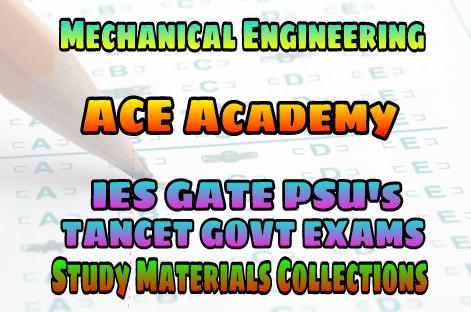 ACE Engineering Academy Mechanical Engineering IES GATE