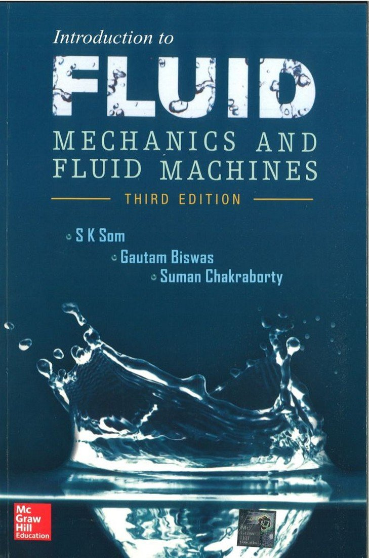 PDF] Introduction to Fluid Mechanics and Fluid Machines By S K Som