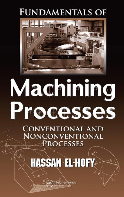 PDF] Fundamentals of Machining Processes: Conventional and