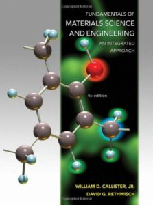 Fundamentals of Materials Science and Engineering: An Integrated Approach By William D. Callister