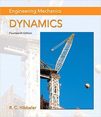 Engineering Mechanics: Statics and Dynamics By R  C