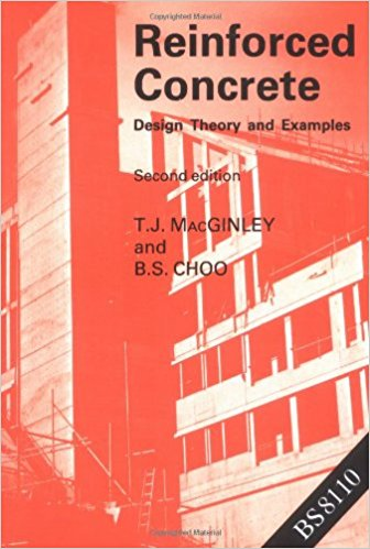 PDF] Reinforced Concrete: Design Theory and Examples By T. J. MacGinley,  B.S. Choo, B.S. Chod Book Free Download – EasyEngineering