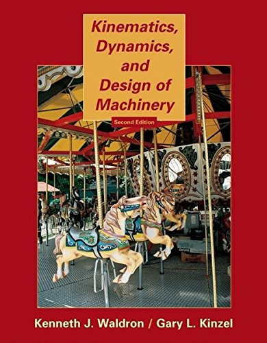 PDF] Kinematics, Dynamics, and Design of Machinery By