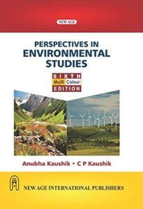 Perspectives in Environmental Studies By Anubha Kaushik