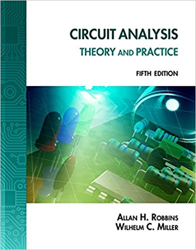 Pdf Circuit Analysis Theory And Practice By Allan H Robbins Wilhelm C Miller Book Free Download Easyengineering