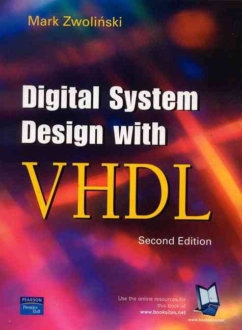 Pdf Digital System Design With Vhdl By Mark Zwolinski Book Free Download Easyengineering