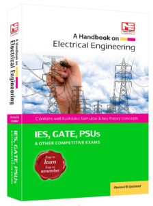 A Handbook on Electrical Engineering By Made Easy Publications For IES, GATE, PSUs & Other Competitive Exams
